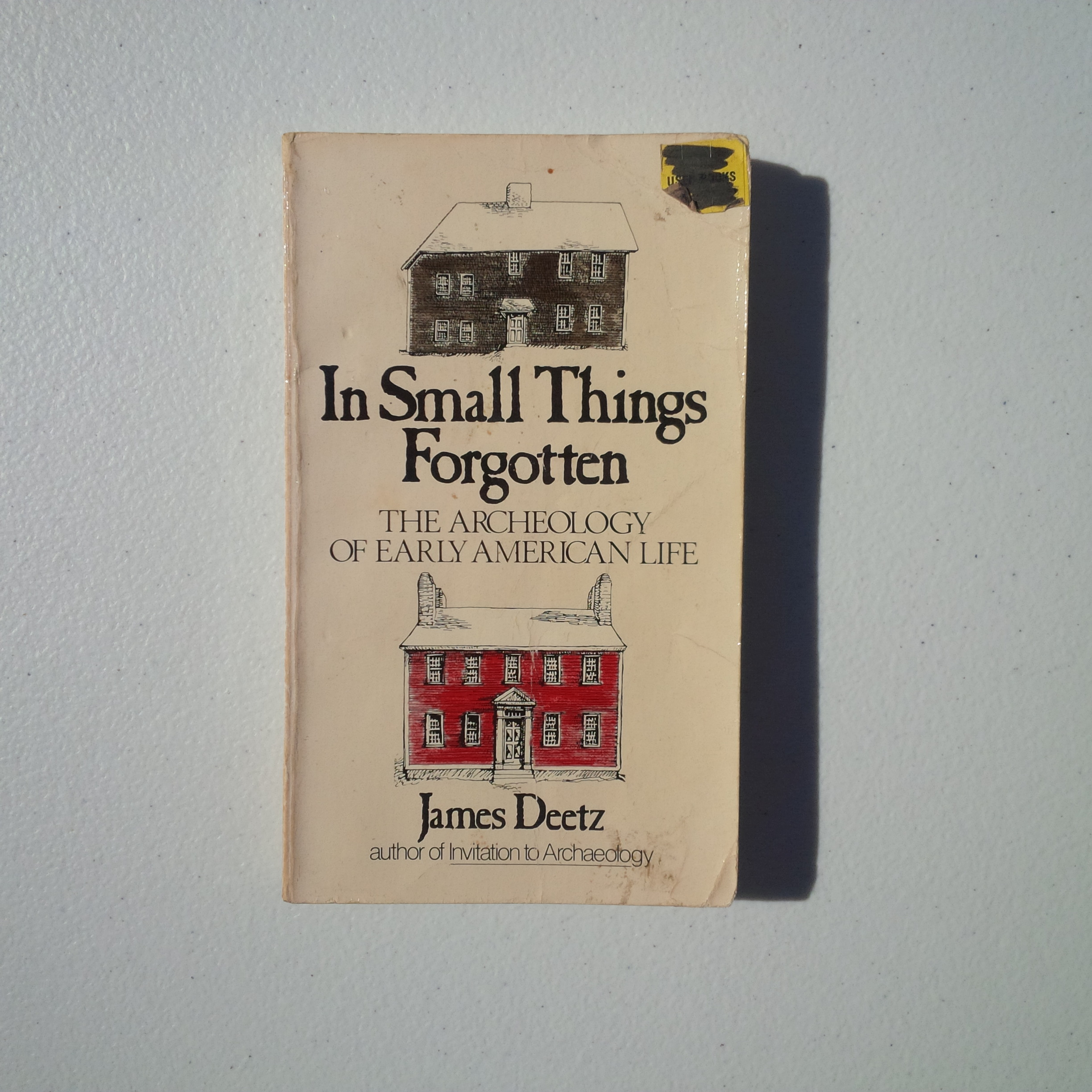 Used  1977 James Deetz 0-385-08031-X In Small Things Forg...