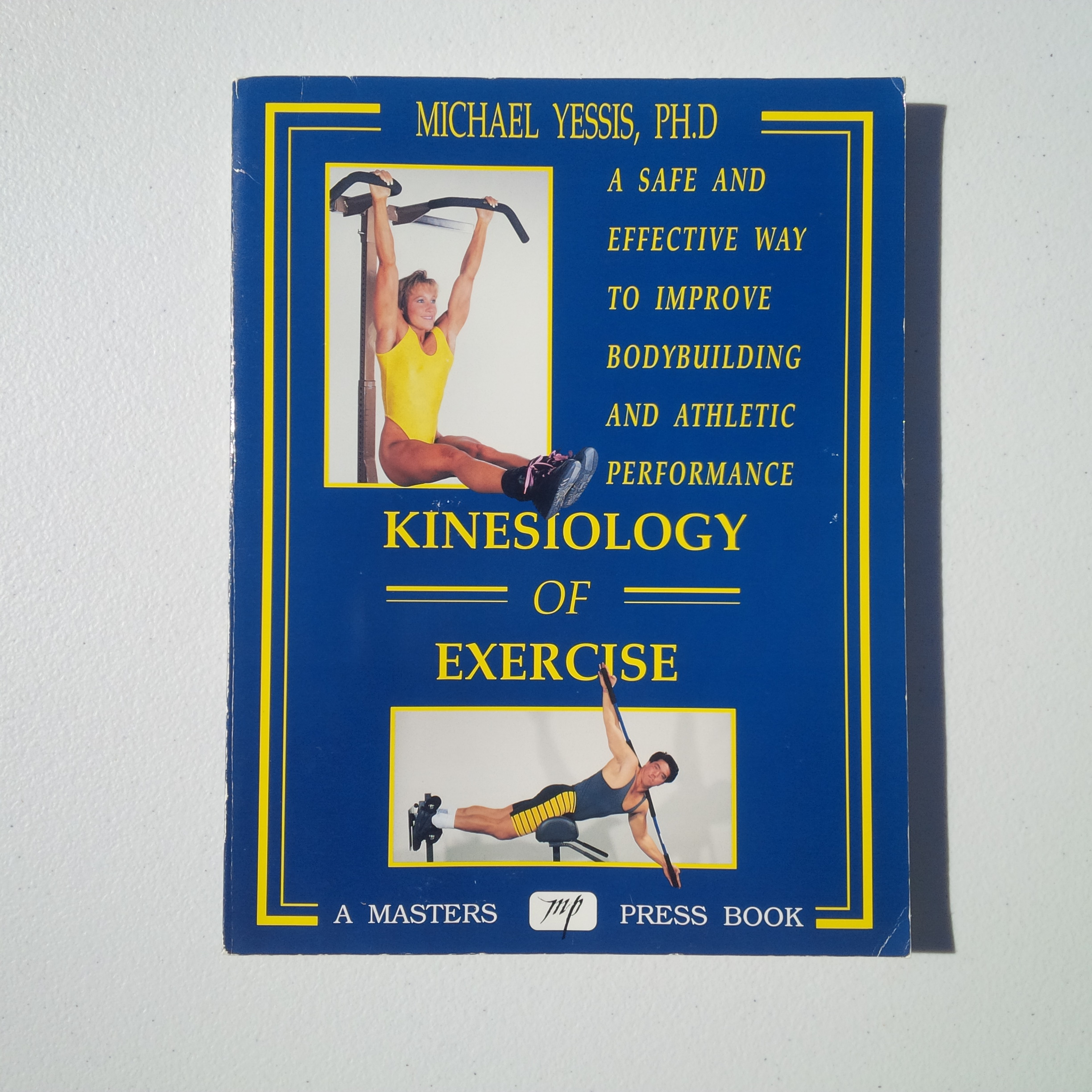 Used  1992 Michael Yessis 0-940279-36-3 Kinesiology of Ex...